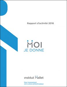 Rapport d'activite 2016_institut Malette.indd
